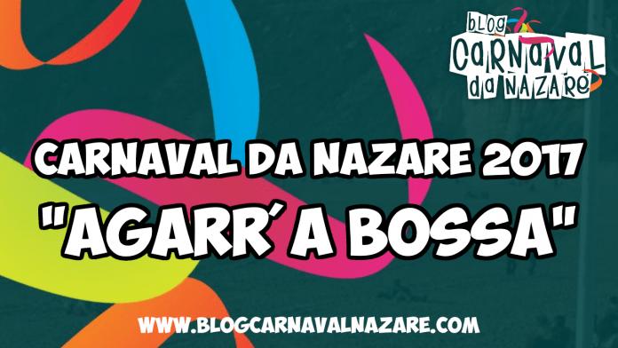 carnaval da nazare 2017 agarra a bossa